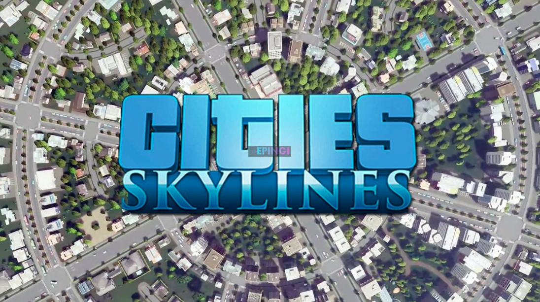 Cities Skylines Free Download 2